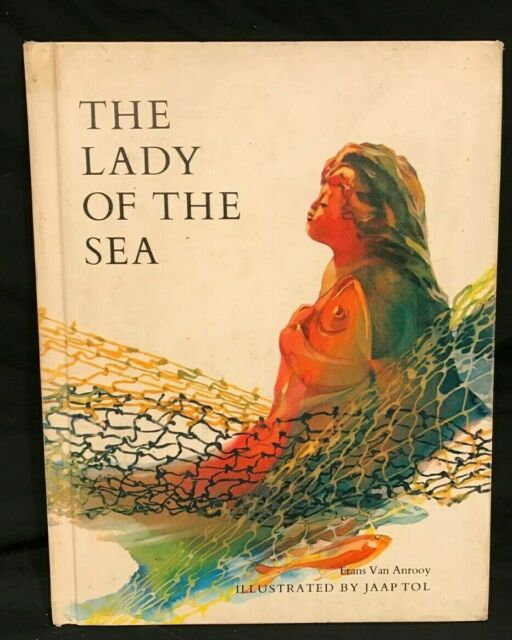 Lady of the Sea by Frans Van Anrooy (1971, Hardcover)