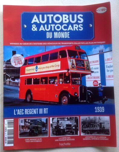 Autobus /& autocars  du Monde Fascicules d/'accompagnement Hachette au choix