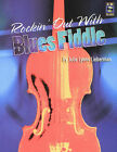 Rockin' Out with Blues Fiddle by Julie Lyonn Liberman (Paperback, 2001)