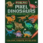Pixel Dinosaurs: And Other Prehistoric Creatures by Oakley Graham (Paperback, 2016)
