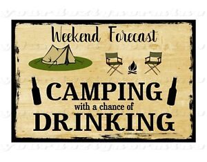 807878c79 Image is loading WEEKEND-FORECAST-CAMPING-with-a-chance-of-DRINKING-