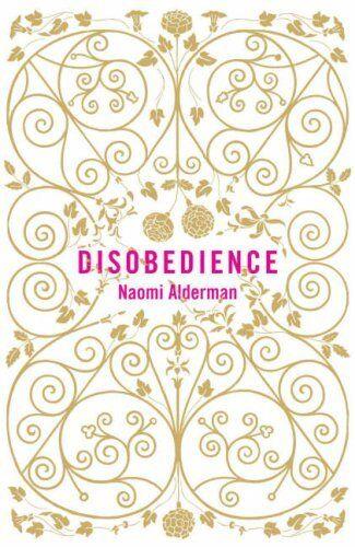 Disobedience By Naomi Alderman. 9780670916283