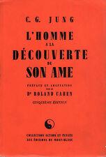 L'homme a la découverte de son ame -C.G.JUNG, Ed.du Mont Blanc, in francese,ST70