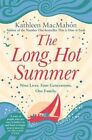 The Long Hot Summer by MacMahon Kathleen | 9780751550894
