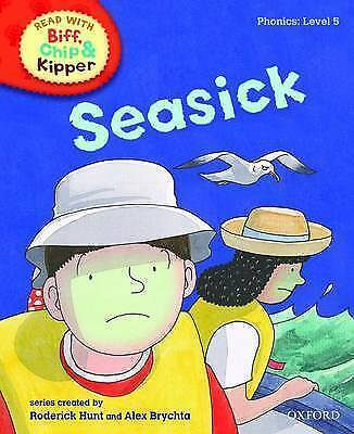 1 of 1 - Oxford Reading Tree Read with Biff, Chip, and Kipper: Phonics: Level 5: Seasick