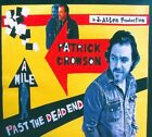 A Mile Past the Dead End [Digipak] by Patrick Crowson (CD)