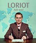 Loriot. Ach was! von Loriot (2011, Gebunden)