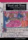 Book and Verse: A Guide to Middle English Biblical Literature by James H. Morey (Hardback, 2000)
