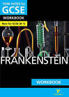 Frankenstein: York Notes for GCSE (9-1) Workbook by Susan Chaplin (Paperback, 2016)