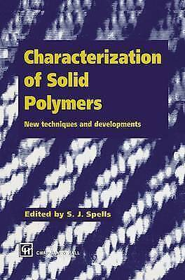 Characterization of Solid Polymers: New techniques and developments (Texts in S