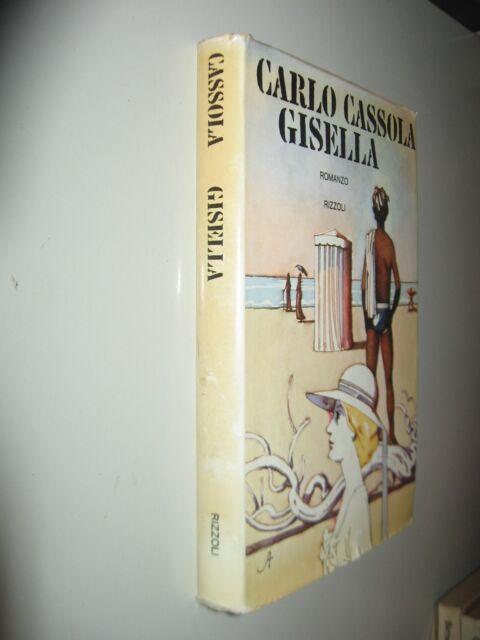 CASSOLA Carlo - GISELLA -    RIZZOLI 1974