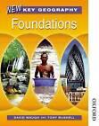 New Key Geography: Foundations: Pupils' Book by David Waugh, Tony Bushell (Paperback, 2006)