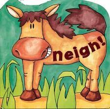 Neigh! (On the Farm)  Board book