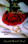One Flesh One Bone: God's Marriage Plan by Edmond Daniel, Blondie P Daniel (Paperback / softback, 2005)