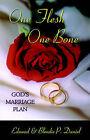 One Flesh One Bone: God's Marriage Plan by Edmond Daniel, Blondie P Daniel (Paperback / softback, 2005)