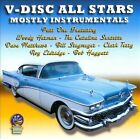 V-Disc All Stars: Mostly Instrumentals by Various Artists (CD, Apr-2012, Sounds of Yesteryear)