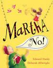 Martha, No! by Edward Hardy (Paperback, 2010)
