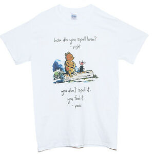 3eb28d11 WINNIE THE POOH HOW TO SPELL LOVE T Shirt Quote Piglet Cute Graphic ...