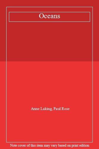 Oceans By Anne Laking, Paul Rose