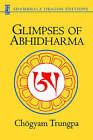Glimpses of Abhidharma by Trungpa Tulku Chogyam Trungpa (Paperback, 2001)