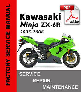 Kawasaki Ninja Zx 6r 2005 2006 Service Repair Workshop Maintenance