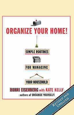1 of 1 - Very Good, Organize Your Home!: Simple Routines for Managing Your Household, Kel