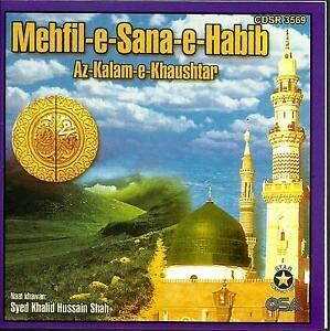 mehfil-E-SANA-HABIB-AZ-kalam-khaushtar-VOL-2-NUEVO-Islamico-Naat-Cd