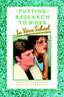 Putting Research to Work in Your School by Ursula Casanova, David C. Berliner (Paperback, 1996)