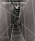 Gianni Colombo: The Body and the Space 1959-1980 by Marco Scotini, Francesca Pola (Hardback, 2015)