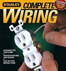 Complete Wiring by Stanley Books Staff (2008, Paperback, Revised)