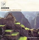 Inca Flutes: Andes by Pachamama Ensemble (CD, Jan-2006, Air Mail Music)