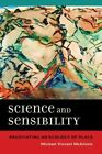 Science and Sensibility: Negotiating an Ecology of Place by Michael Vincent McGinnis (Paperback, 2016)