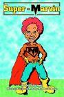 Super-marvin 9780595348718 by Richard S. Hartmetz Book
