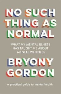 No-Such-Thing-as-Normal-by-Bryony-Gordon