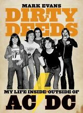 Dirty Deeds: My Life InsideOutside of ACDC-ExLibrary