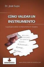 Cmo Validar un Instrumento : La Gua para Validar un Instrumento en 10 Pasos...
