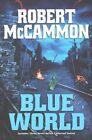 Blue World by Robert R McCammon (Paperback / softback, 2015)