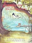 Esmeralda and The Enchanted Pond 9781561642366 by Susan Jane Ryan Hardback