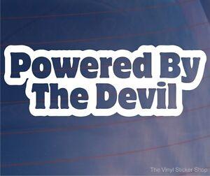 POWERED-BY-THE-DEVIL-Funny-Car-Van-Truck-Window-Bumper-Vinyl-Sticker-Decal
