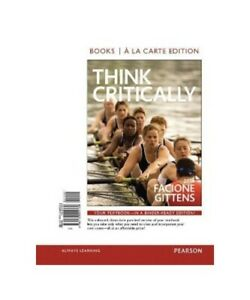 Peter-Facione-Carol-Ann-Gittens-034-Think-Critically-Livres-A-la-Carte-034