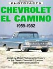 Classic Motorbooks Photofacts: Chevrolet el Camino, 1959-82 by Donald Wood (1992, Paperback, Revised)