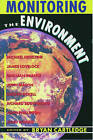 Monitoring the Environment: The Linacre Lectures 1990-91 by Oxford University Press (Paperback, 1992)