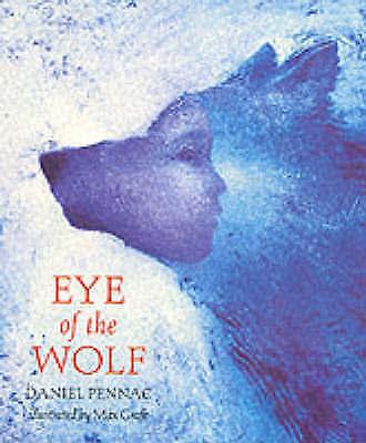 Eye Of The Wolf by Daniel Pennac (Paperback, 2002)