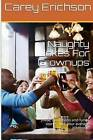 Naughty Jokes for Grownups: Hilarious Jokes, Great Quotations and Funny Stories. by Carey Erichson (Paperback / softback, 2014)