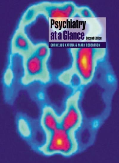Psychiatry at a Glance By Cornelius Katona,Mary Robertson