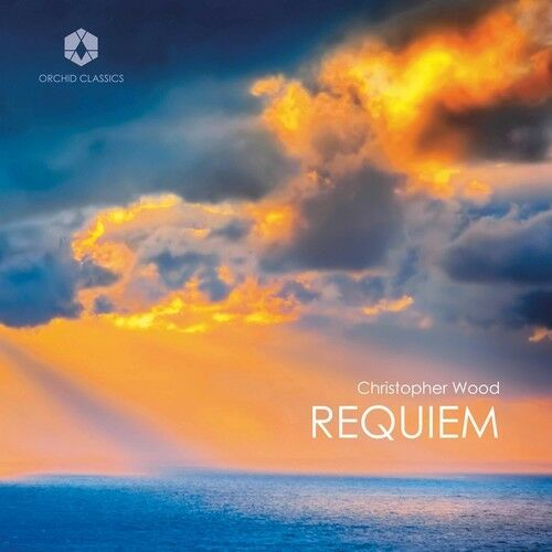 Christopher Wood: Requiem [New CD]