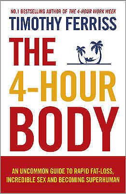 1 of 1 - The 4-Hour Body By Timothy Ferriss Paperback