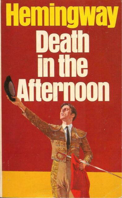 Death In The Afternoon By Ernest Hemingway 1969 Paperback