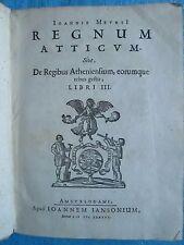JEAN DE MEURS : REGNUM ATTICUM. SIVE, DE REGIBUS ATHENIENSUM, 1633.
