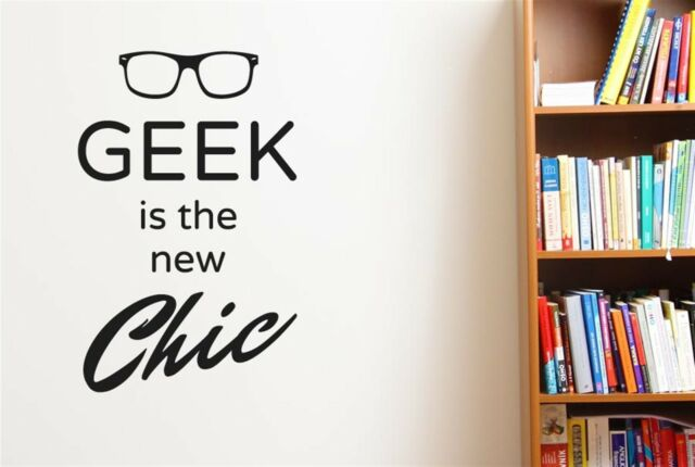 Geek Is The New Chic Wall Stickers Decals Art Decor Vinyl